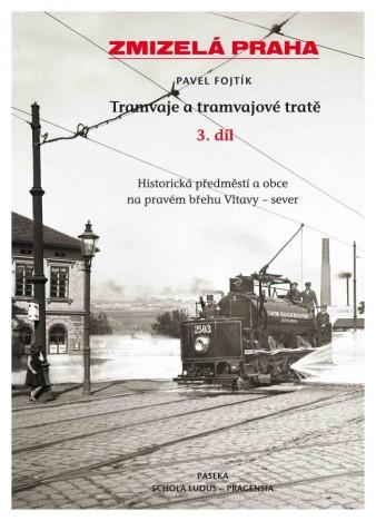Kniha Tramvaje a tramvajové tratě (3. díl)