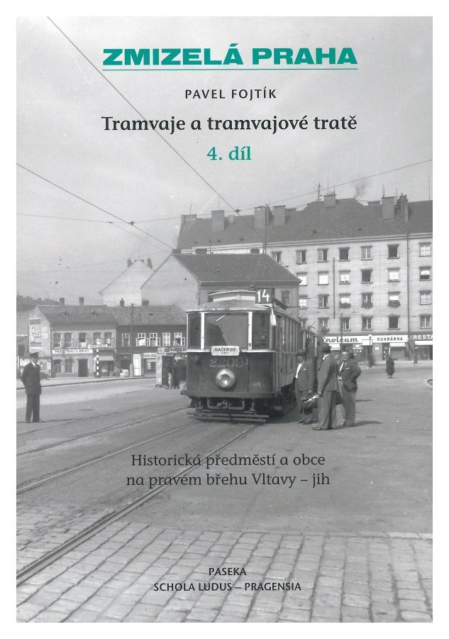 Kniha Tramvaje a tramvajové tratě (4. díl)