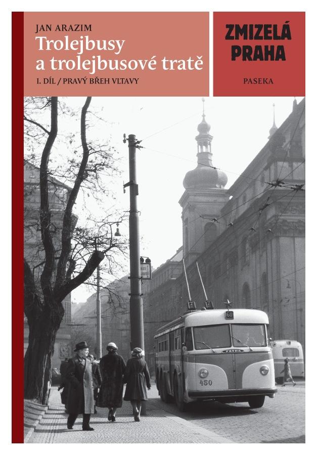 Kniha Trolejbusy a trolejbusové tratě (1. díl)