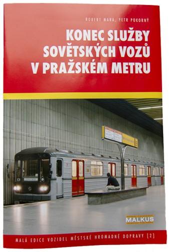 Brožura Konec služby sovětských vozů v pražském metru