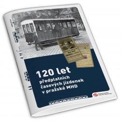 Brožura 120 let předplatních časových jízdenek v pražské MHD
