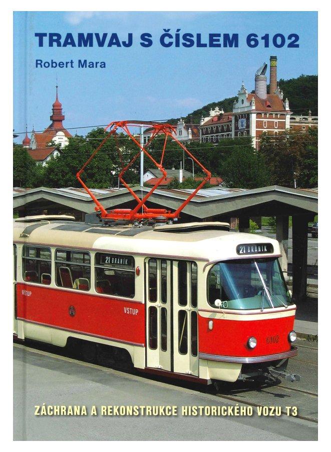 Kniha Tramvaj s číslem 6102