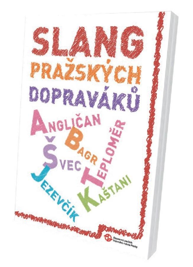 Publikace Slang pražských dopraváků
