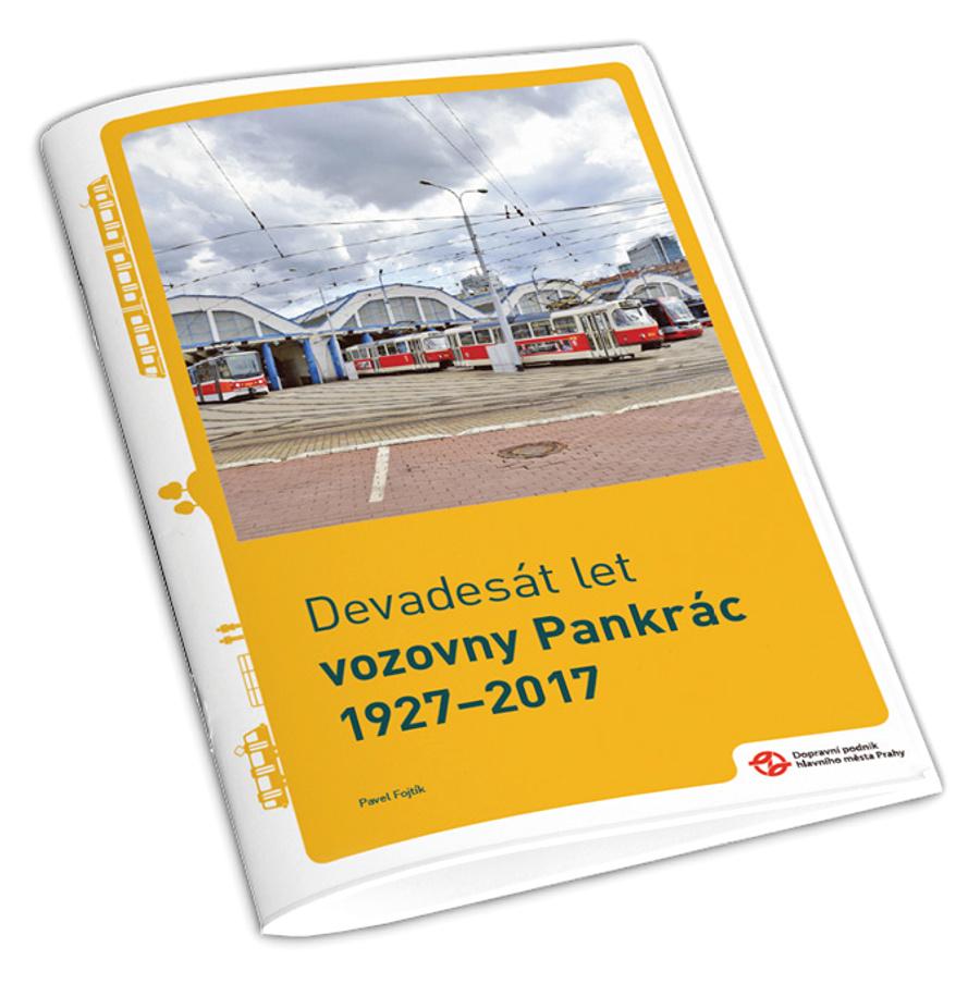 Brožura Devadesát let vozovny Pankrác 1927–2017