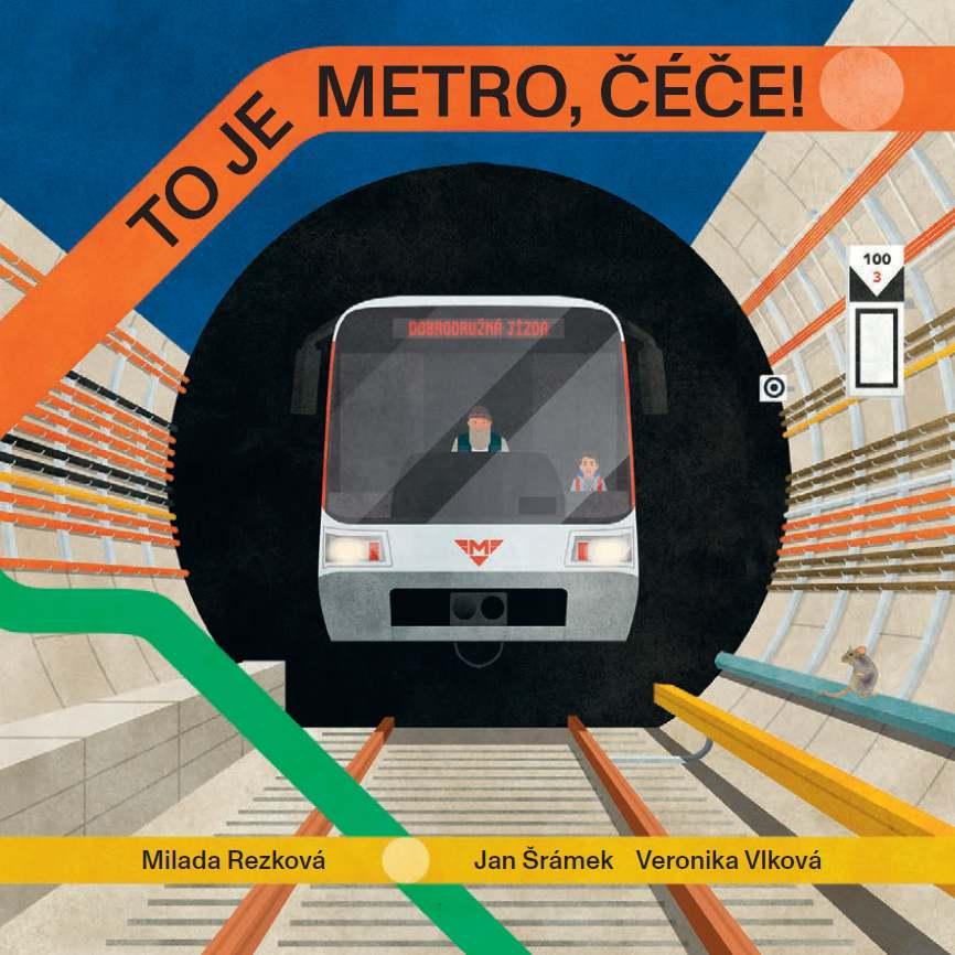Kniha To je metro, čéče!