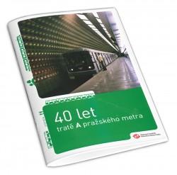 Brožura 40 let tratě A pražského metra