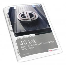 Brožura 40 let Centrálního dispečinku MHD 1978–2018