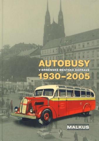 Kniha Autobusy vbrněnské městské dopravě 1930–2005