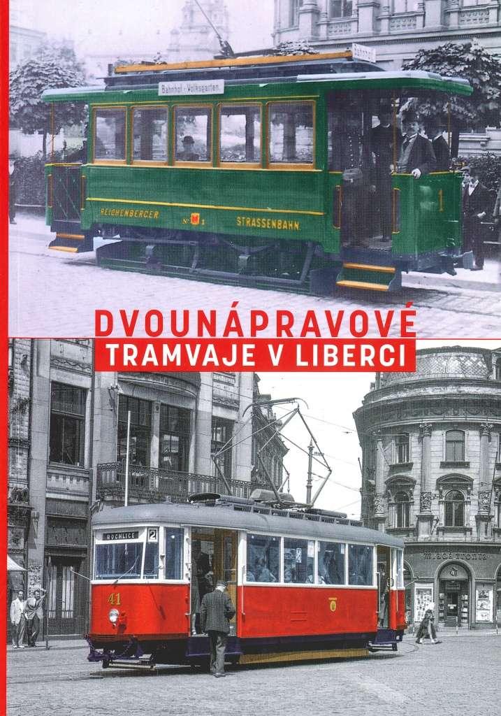 Publikace Dvounápravové tramvaje vLiberci