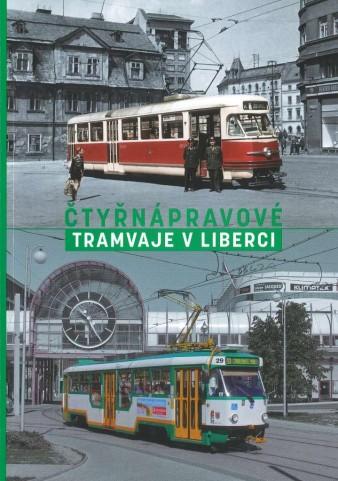 Publikace Čtyřnápravové tramvaje vLiberci