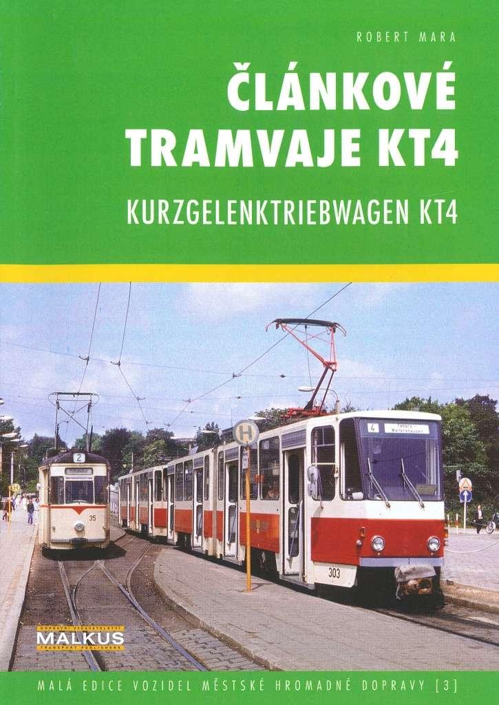 Publikace Článkové tramvaje KT4 / Kurzgelenktriebwagen KT4