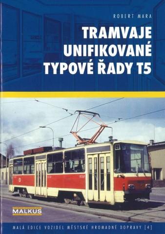 Brožura Tramvaje unifikované typové řady T5
