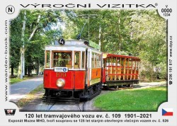 Turistická vizitka 120 let tramvajového vozu ev. č. 109 1901–2021