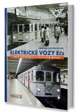 Kniha Elektrické vozy Ečs aneb Průkopníci v pražském metru