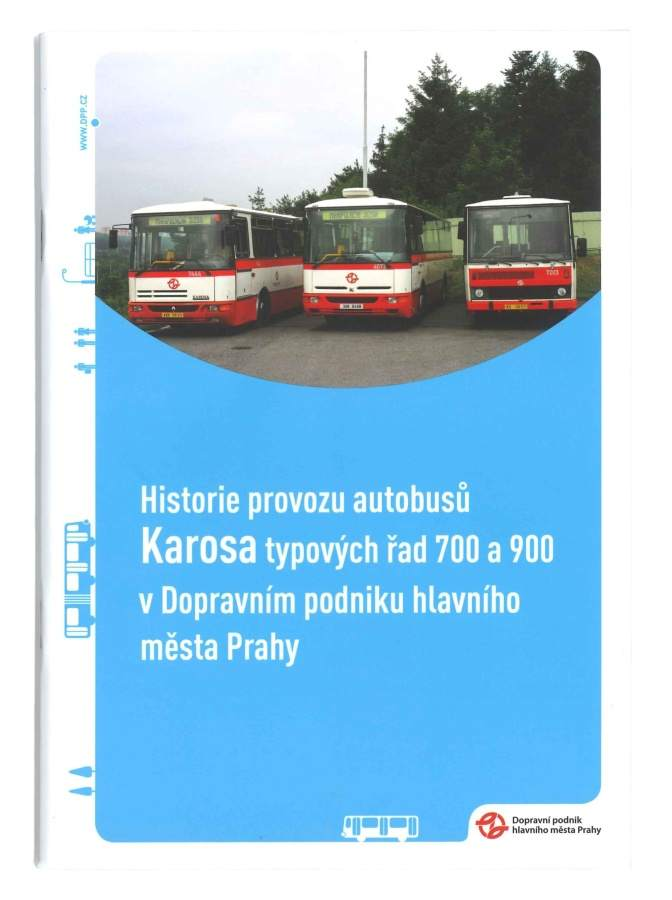 Brožura Historie provozu autobusů Karosa typových řad 700 a 900 v Dopravním podniku Praha